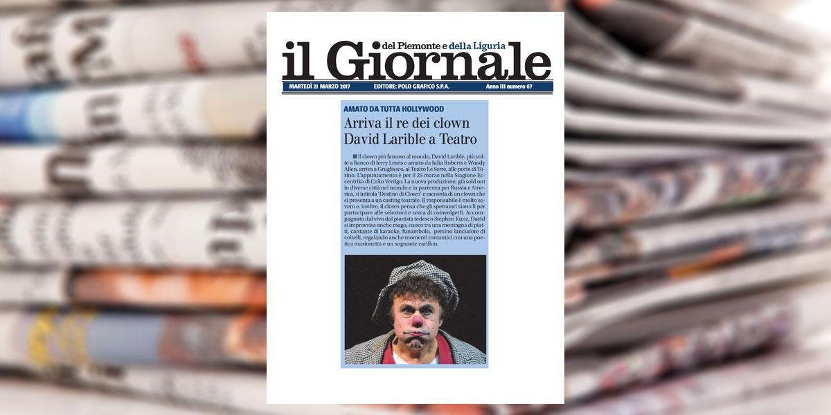 Arriva il re dei Clown David Larible a Teatro. Amato da tutta Holliwood - Il giornale 21 marzo 2017