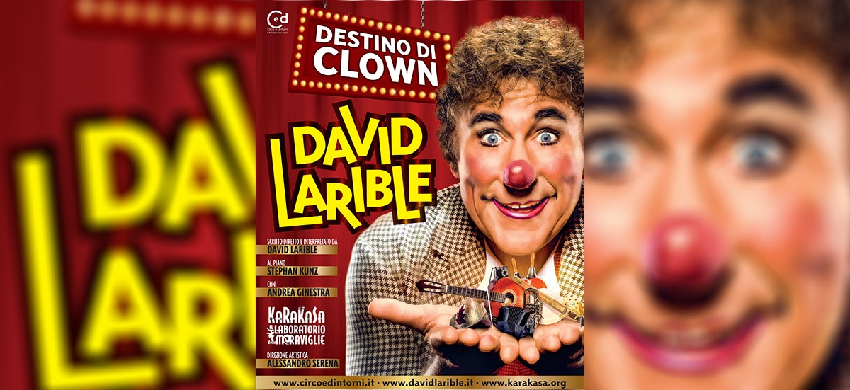 il 25 David Larible imprevedibile clown alle Serre di Grugliasco