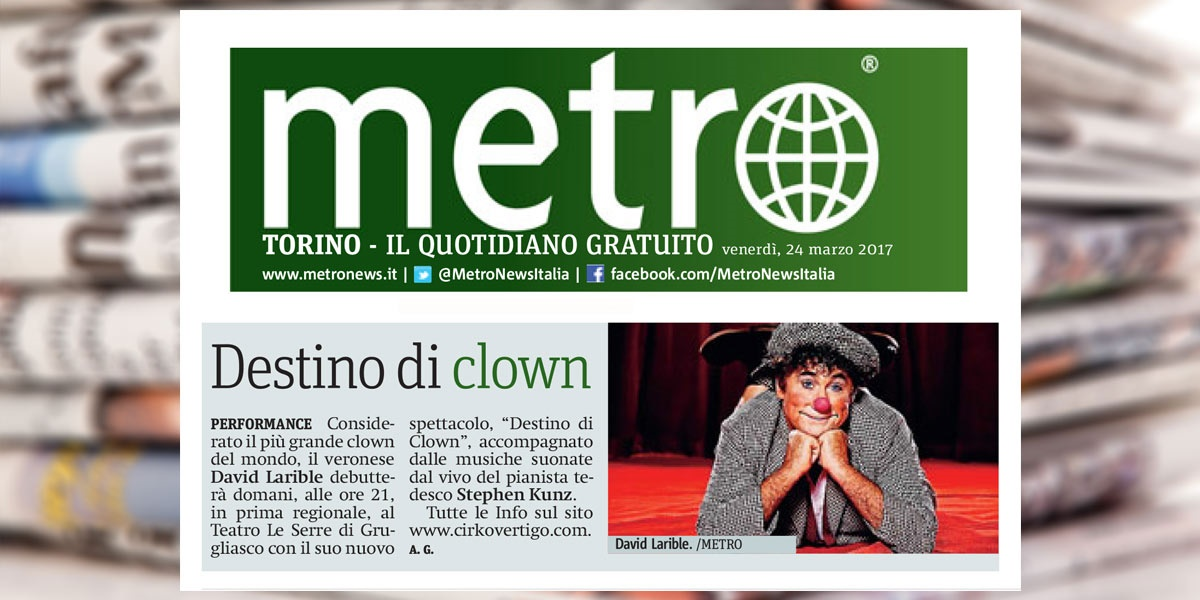 Metro - Destino di clown - David Larible